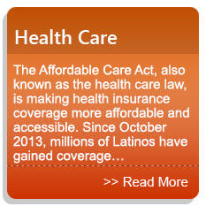 Health Care - The Affordable Care Act, also known as the health care law, is making health insurance coverage more affordable and accessible. Since October 2013,  millions of Latinos have gained coverage…