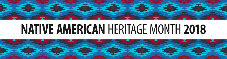 Native American Heritage Month - The Office of Minority Health