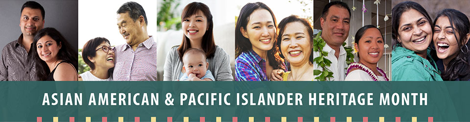 AAPI Rotator item -  Asian American and Pacific Islander (AAPI) Heritage Month 2020