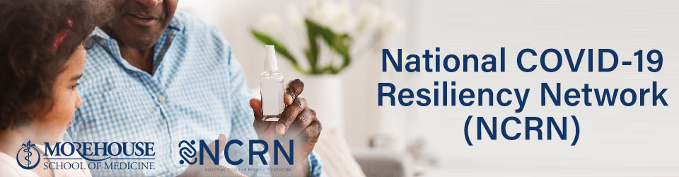 National COVID-19 Resiliency Network (NCRN)