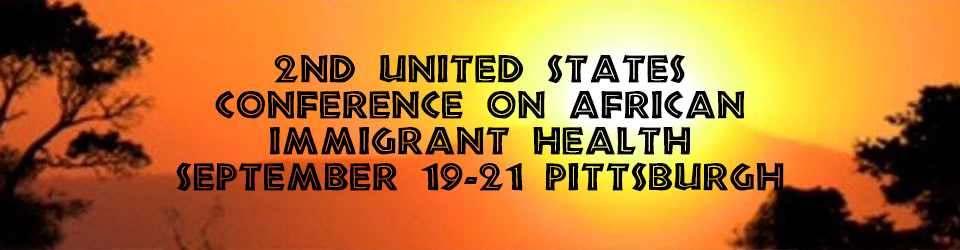 2nd United States Conference on African Immigrant Health 