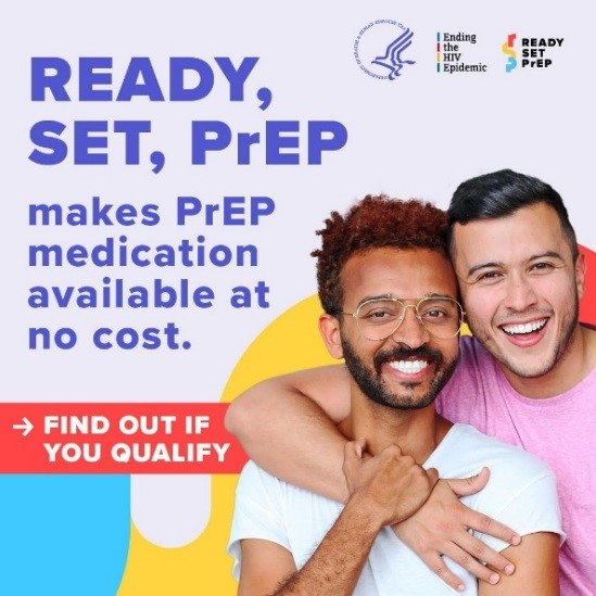 Link to Ready, SET, PrEP. makes PrEP medication available at no cost. Find out if you qualify.